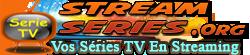 Séries TV en Streaming VF, VOSTFR, VO
