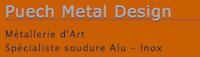 Puech Metal Design « Atelier création Alu Inox, garde corps, protection piscine, escaliers