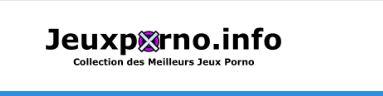 Jeuxporno.info, guide pour trouver facilement les meilleurs jeux porno du moment