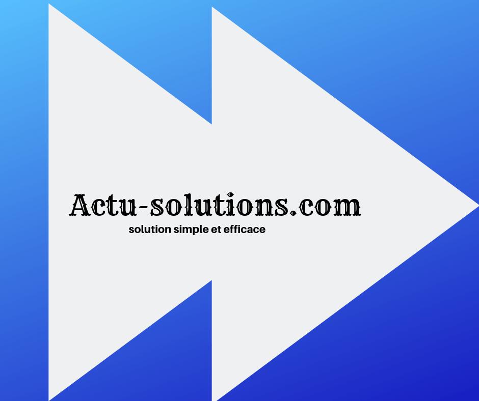 Actu-Solutions Meilleur Annuaire pour trouver les meilleurs sites de streaming Gratuit