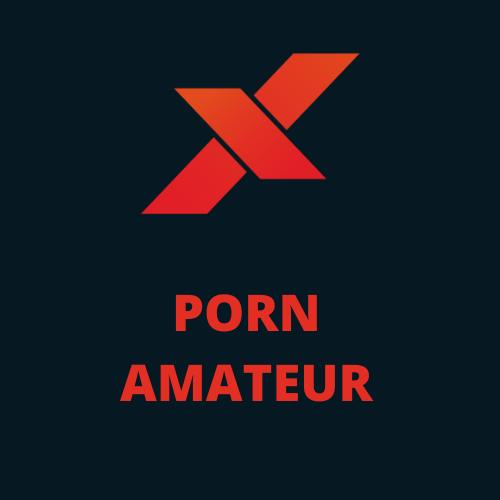 Porn amateur